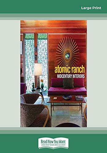 9781459659193: Atomic Ranch Midcentury Interiors