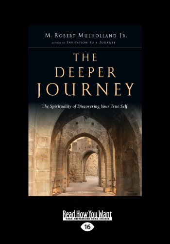 9781459660298: The Deeper Journey: The Spirituality of Discovering Your True Self
