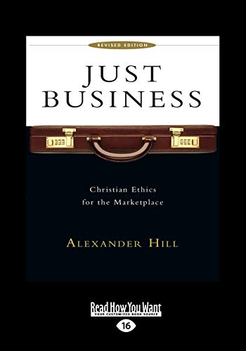 9781459660359: Just Business: Christian Ethics for the Marketplace