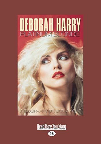 9781459661141: Deborah Harry: Platinum Blonde