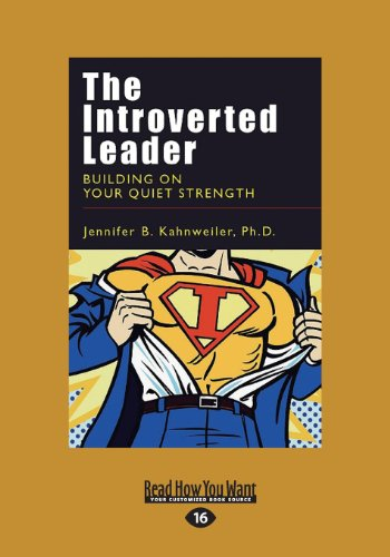 9781459661424: The Introverted Leader: Building on Your Quiet Strength (Large Print 16pt)