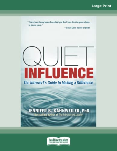 9781459661431: Quiet Influence: The Introvert's Guide to Making a Difference