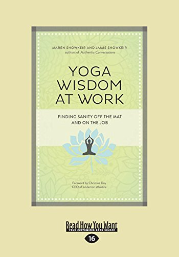 9781459661462: Yoga Wisdom at Work: Finding Sanity Off the Mat and On the Job