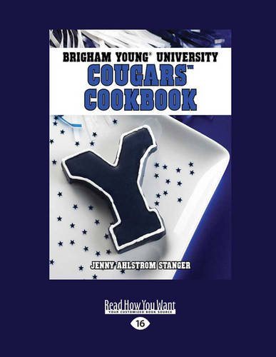 9781459661899: Brigham Young University Cougars Cookbook