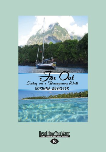 9781459662889: Far Out: Sailing into a Disappearing World