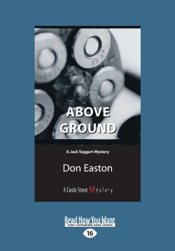 9781459664159: Above Ground: A Jack Taggart Mystery
