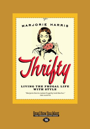 9781459664449: Thrifty: Living the Frugal Life with Style
