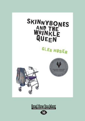 9781459665071: Skinnybones and the Wrinkle Queen