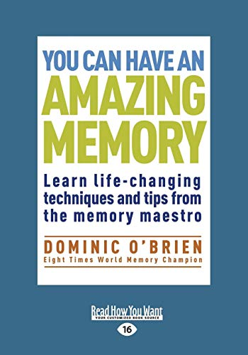 9781459666160: You can have an Amazing Memory: Learn Life-changing Techniques and Tips from the Memory Maestro