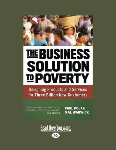 9781459667013: The Business Solution to Poverty: Designing Products and Services for Three Billion New Customers