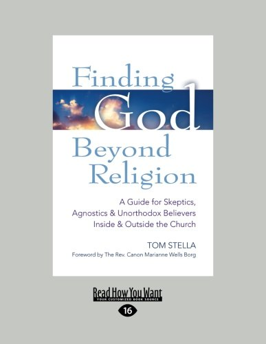 9781459669314: Finding God Beyond Religion: A Guide for Skeptics, Agnostics & Unorthodox Believers Inside & Outside the Church