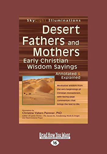 9781459669437: Desert Fathers And Mothers: Early Christian Wisdom Sayings-Annotated & Explained