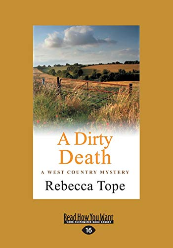 9781459669741: A Dirty Death: The West Country Mystery Series 1 (Large Print 16pt)