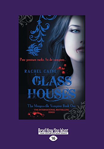 9781459669772: Glass Houses: The Morganville Vampires: Book One (Large Print 16pt)