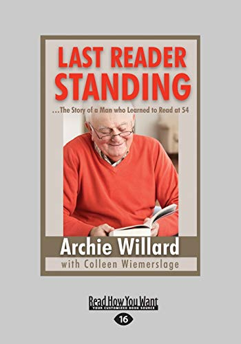 9781459670310: Last Reader Standing: ...The Story of a Man Who Learned to Read at 54