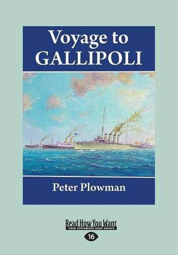 9781459670488: Voyage to Gallipoli