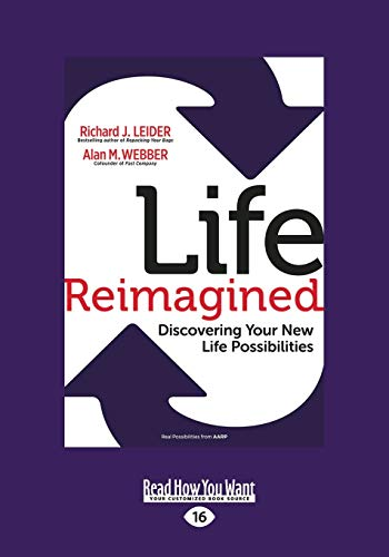 9781459670723: Life Reimagined: Discovering Your New Life Possibilities (Large Print 16pt)
