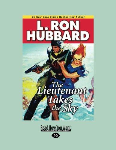 9781459670754: The Lieutenant Takes The Sky