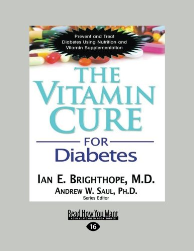 9781459671065: The Vitamin Cure for Diabetes: Prevent and Treat Diabetes Using Nutrition and Vitamin Supplementation