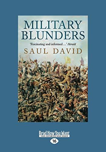 Military Blunders: Saul David
