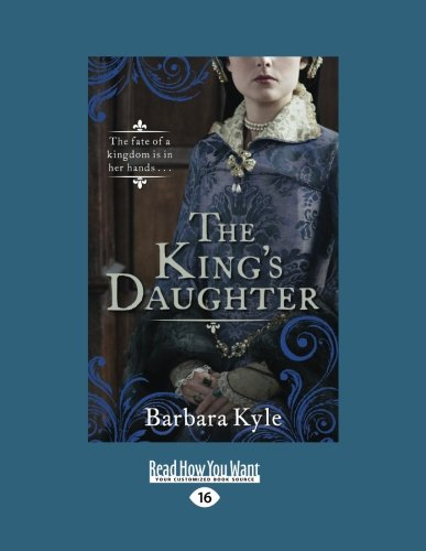 9781459672796: The King's Daughter