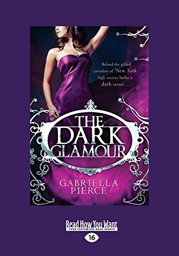 9781459672857: The Dark Glamour (Large Print 16pt)
