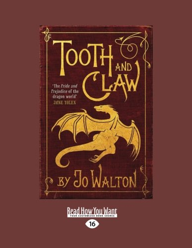 9781459672987: Tooth and Claw (Large Print 16pt)
