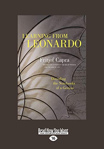 9781459673335: Learning from Leonardo: Decoding the Notebooks of a Genius