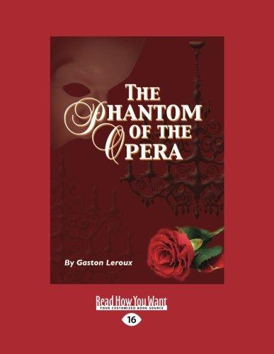 9781459673601: The Phantom of the Opera (Large Print 16pt)