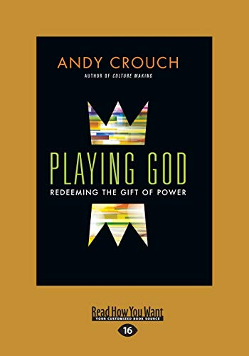 9781459673649: Playing God: Redeeming The Gift Of Power