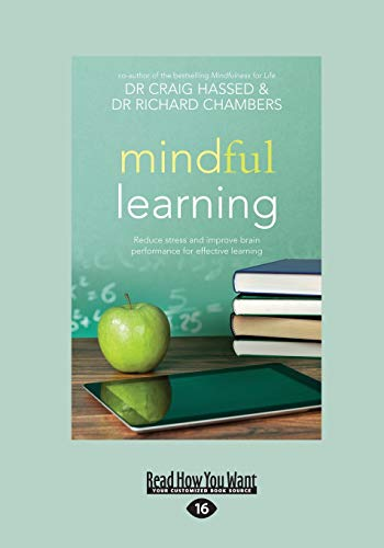 9781459674523: Mindful Learning: Reduce Stress and Improve Brain Performance for Effective Learning