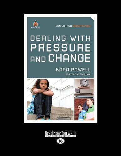 9781459675100: Dealing with Pressure and Change: Junior High Group Study