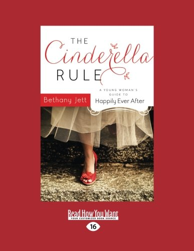 9781459675193: The Cinderella Rule: A Young Woman's Guide To Happily Ever After