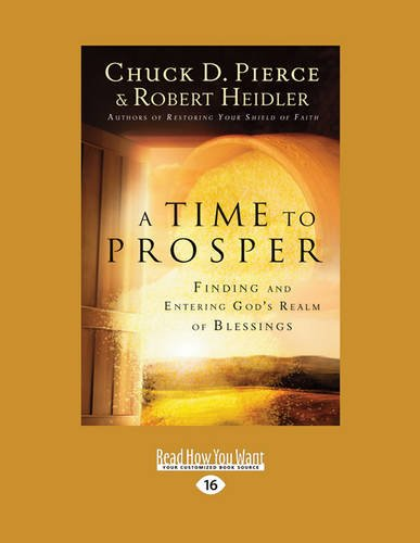 9781459675209: A Time to Prosper: Finding and Entering God's Realm of Blessings