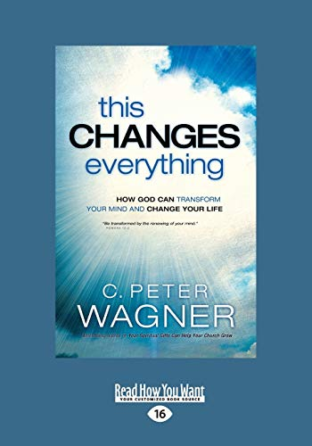 9781459675278: This Changes Everything: How God Can Transform Your Mind and Change Your Life