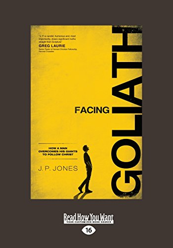 9781459675292: Facing Goliath: How A Man Overcomes His Giants To Follow Christ