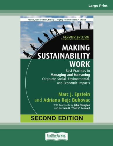 9781459675629: Making Sustainability Work: Best Practices in Managing and Measuring Corporate Social, Environmental, and Economic Impacts: Second Edition