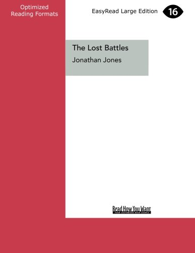 9781459675735: The Lost Battles: Leonardo, Michelangelo and the Artistic Duel That Defined the Renaissance (Large Print 16pt)