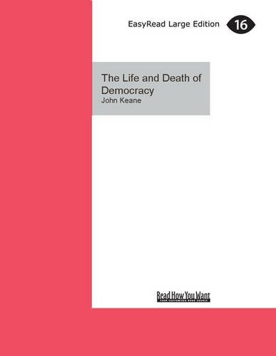 9781459675919: The Life and Death of Democracy
