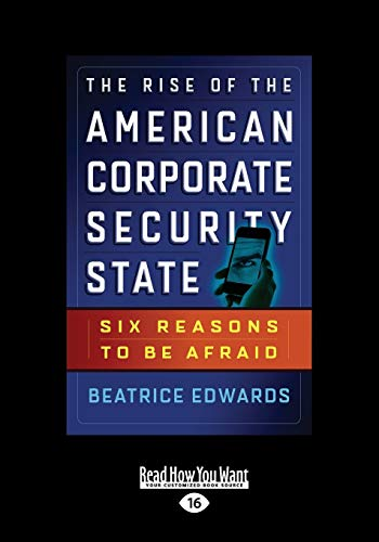 9781459677463: The Rise of the American Corporate Security State: Six Reasons to Be Afraid