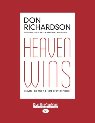 9781459678347: Heaven Wins: Heaven, Hell And The Hope Of Every Person