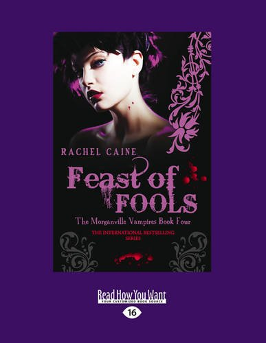 9781459678545: Feast of Fools: The Morgnaville Vampires Book 4 (Large Print 16pt)