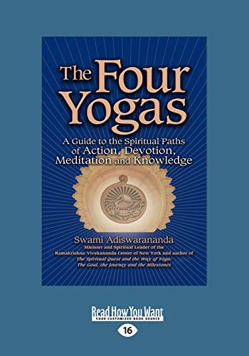9781459678903: The Four Yogas: A Guide To The Spiritual Paths Of Action, Devotion, Meditation And Knowledge