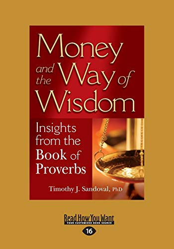 9781459678972: Money and the Way of Wisdom: Insights from the Book of Proverbs