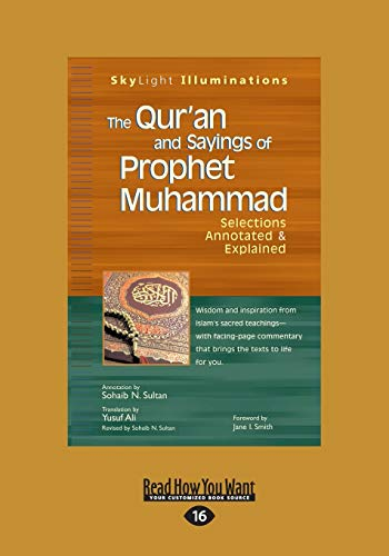 9781459678996: The Qur'an and Sayings of Prophet Muhammad: Selections Annotated & Explained
