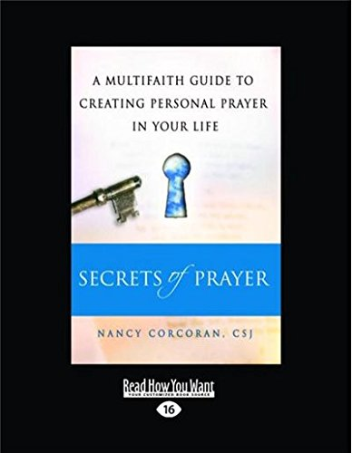 9781459679061: Secrets of Prayer: A Multifaith Guide Tp Creating Personal Prayer in Your Life (Large Print 16pt)