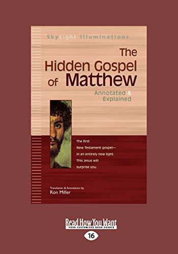 9781459679146: The Hidden Gospel of Matthew: Annotated & Explained