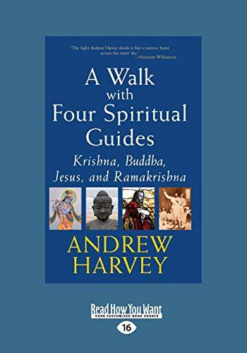 9781459679597: A Walk with Four Spiritual Guides: Krishna, Buddha, Jesus and Ramakrishna
