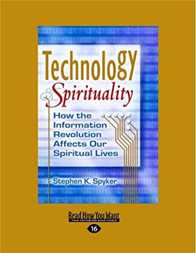 9781459679740: Technology & Spirituality: How the Information Revolution Affects Our Spiritual Lives