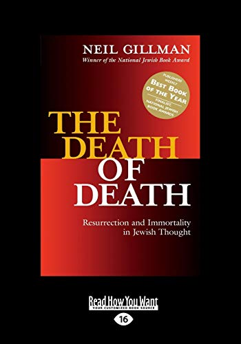 9781459680616: The Death of Death: Resurrection and Immortality in Jewish Thought